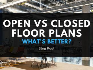 Open vs. Closed Floor Plans