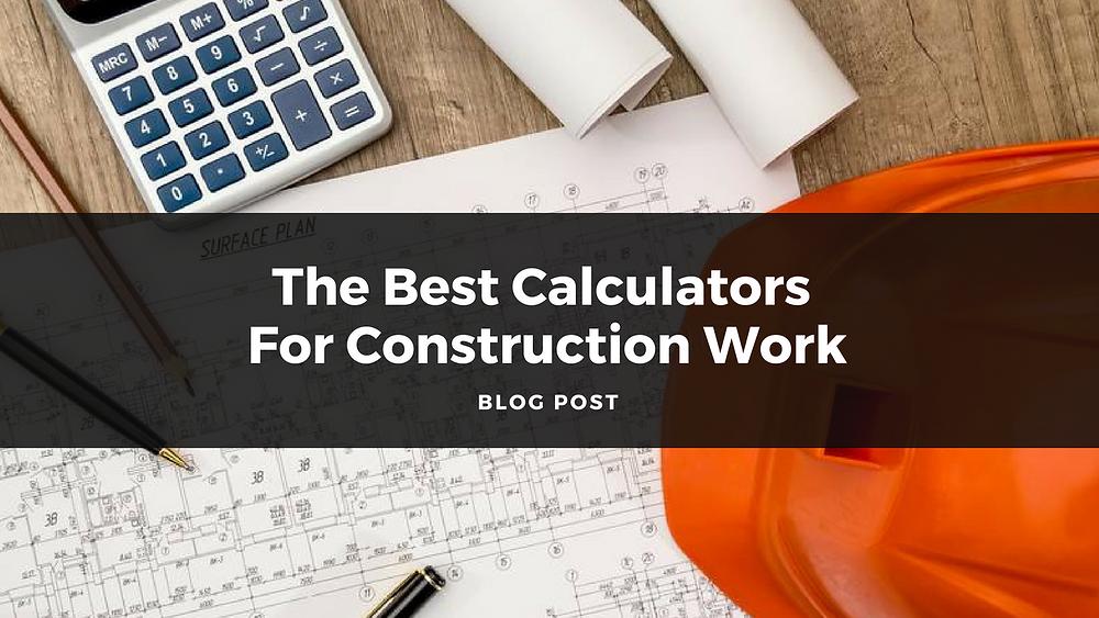 best calculators construction work