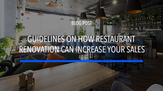 Guidelines On How Restaurant Renovation Can Increase Your Sales