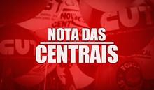 Centrais convocam dia 7: Resgatar o Brasil para os brasileiros