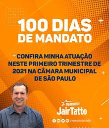 Jair Tatto em 100 Dias de Mandato