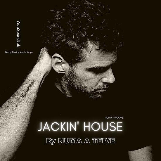 Jackin' House By NUMA A TFIVE