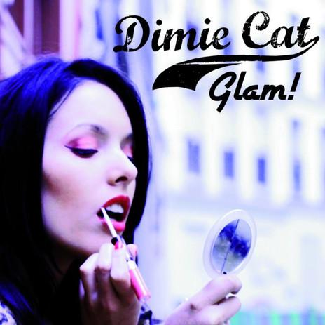 Dimie Cat - Glam!