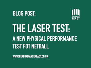 The LASER Test: A new physical performance test for netball