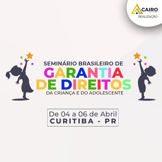 Seminário Brasileiro de Garantia de Direitos da Criança e do Adolescente - Curitiba