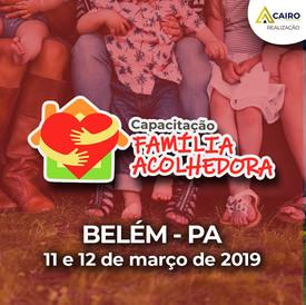 Capacitação sobre a Família Acolhedora - Belém