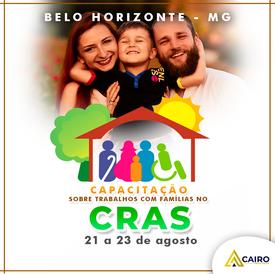 Capacitação sobre Trabalhos com Famílias no CRAS - Belo Horizonte