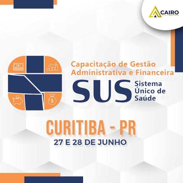 Capacitação sobre a Gestão Administrativa e Financeira do SUS - Curitiba