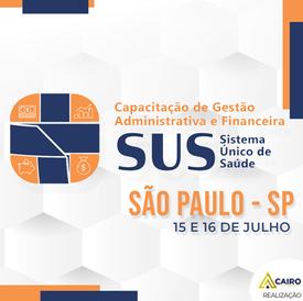 Capacitação sobre a Gestão Administrativa e Financeira do SUS - São Paulo