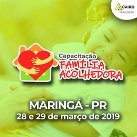 Capacitação sobre a Família Acolhedora - Maringá
