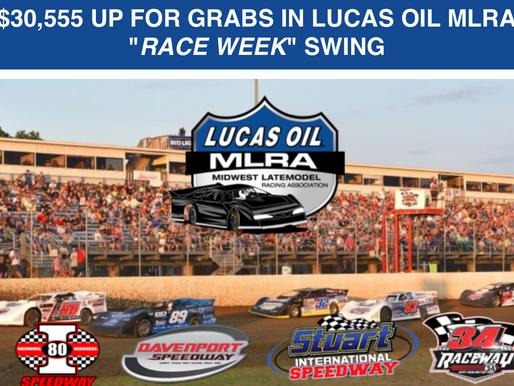 "$30,555 UP FOR GRABS IN LUCAS OIL MLRA ""RACE WEEK"" SWING"
