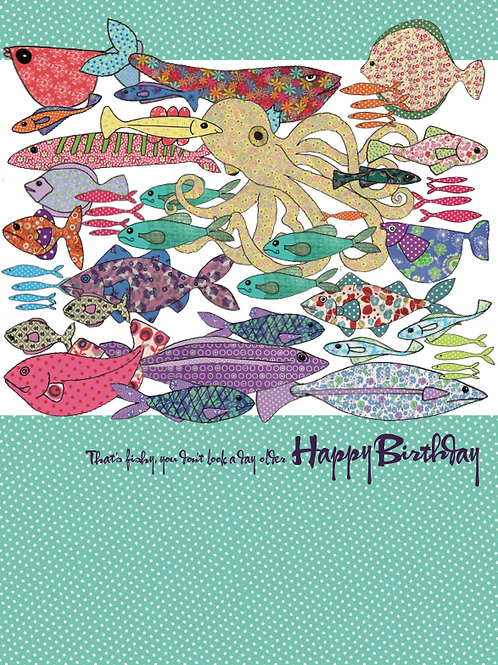 Happy Birthday, that's fishy you don't look a day older | Card