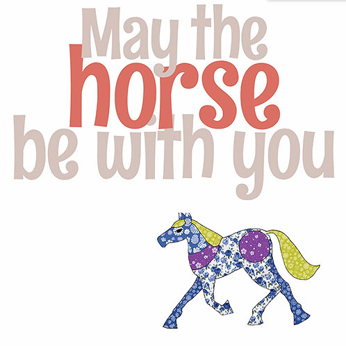 May the Horse be with you | Card