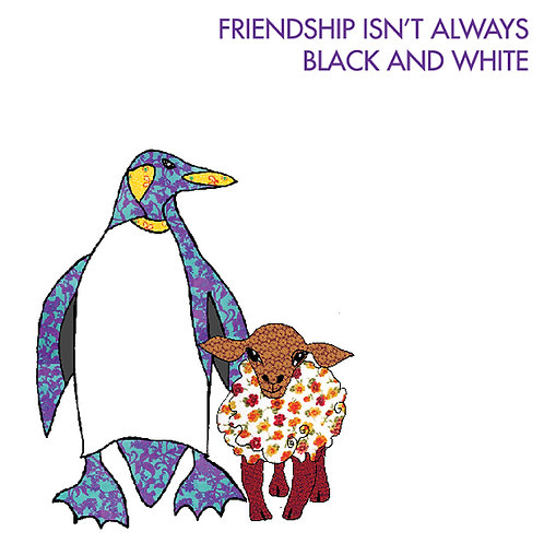 Friendship isn't always black and white | Card