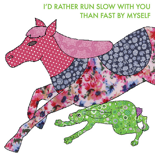I'd rather run slow with you | Card