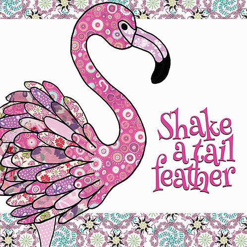 Shake a Tail Feather | Card