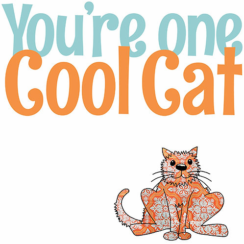 You're One Cool Cat | Card