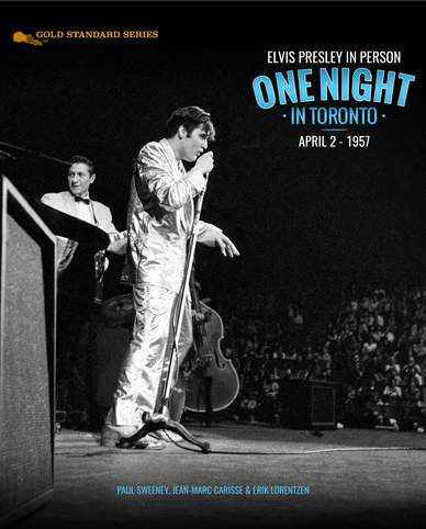 Gold Standard Series: Elvis in Person - One Night in Toronto. April 2, 1957 (2017)