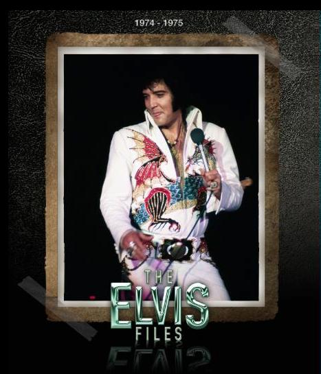 The Elvis Files book Vol.7 1974-1975