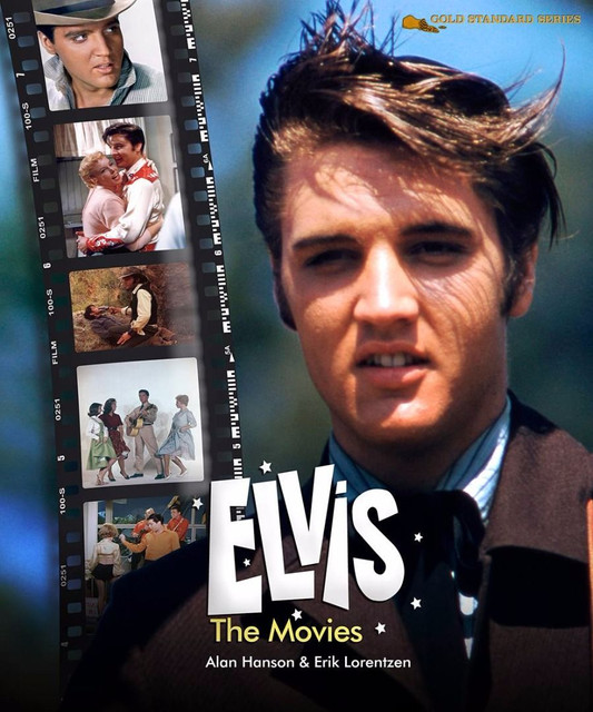 Gold Standard Series: Alan Hanson's ELVIS: The Movies (2017)