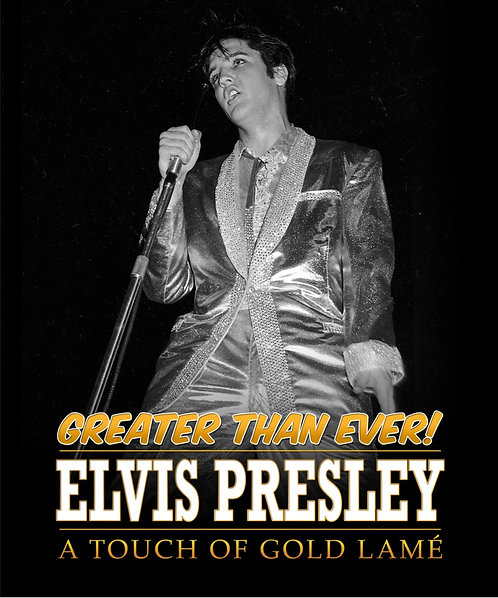 Greater Than Ever - Elvis Presley A Touch of Gold Lamé