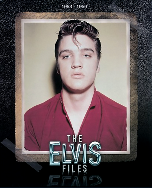 The Elvis Files book Vol.1 1953-1956