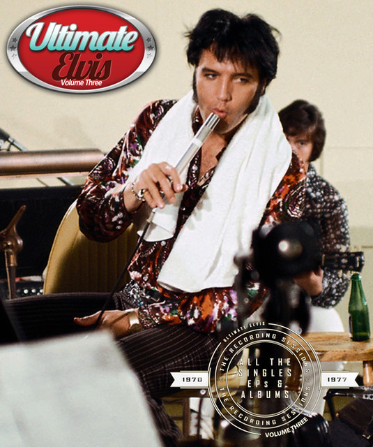 Ultimate Elvis: The Recording Sessions Vol.3 1969-1977 (2014)