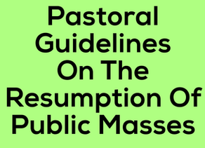 Pastoral Guidelines On The Resumption Of Public Masses During Health Emergencies