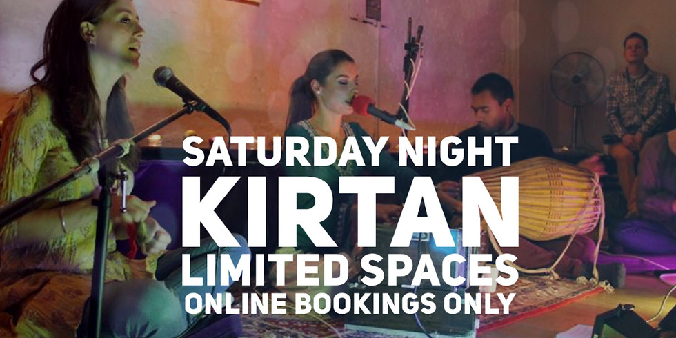 Saturday Night Kirtan - Strictly Online Bookings Only (till December)