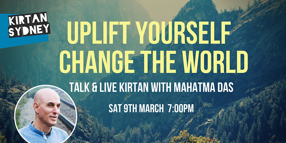 Special Event: Uplift Yourself   Change the World with Mahatma Das