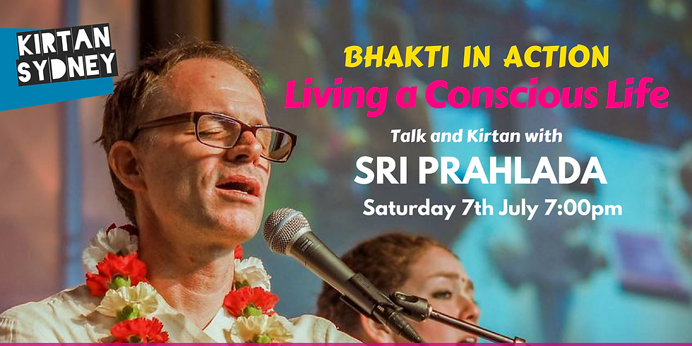 Bhakti in Action: Living a Conscious Life