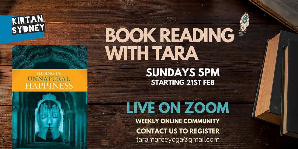 Hiding in Unnatural Happiness - Online Book Reading with Tara