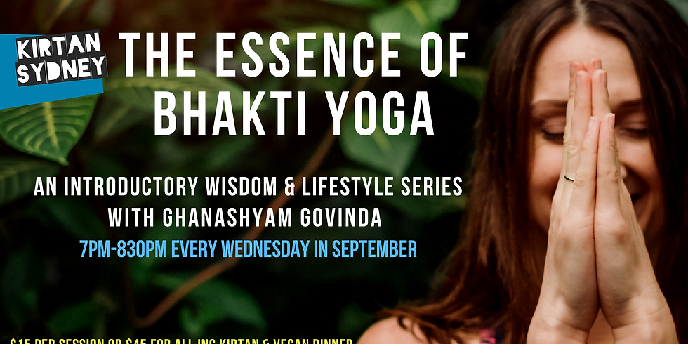 The Essence of Bhakti Yoga