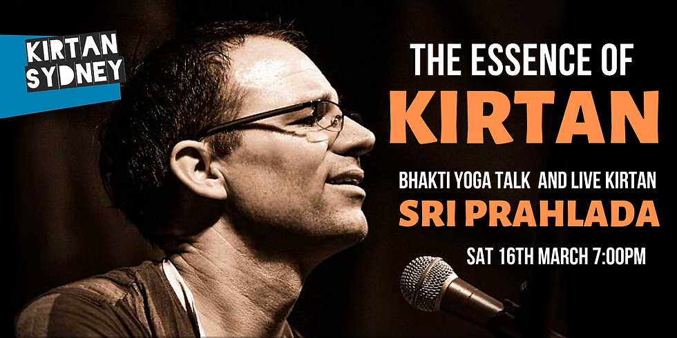 SPECIAL EVENT: THE ESSENCE OF KIRTAN WITH SRI PRAHLADA