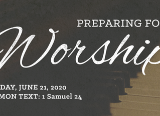 Preparing for Worship   Sunday, June 21