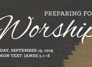 Preparing for Worship   Sunday, September 15