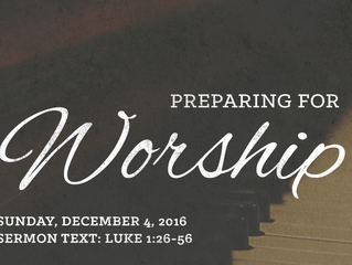 Preparing for Worship: Second Sunday of Advent - December 4