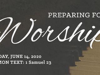 Preparing for Worship | Sunday, June 14