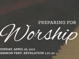 Preparing for Worship: Resurrection Sunday - April 16