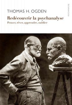 Redécouvrir la psychanalyse