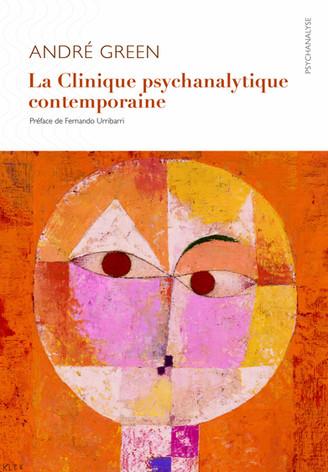 La Clinique psychanalytique contemporaine