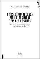 Âmes scrupuleuses, Pierre-Henri Castel