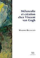 Vincent Van Gogh, Massimo Recalcati