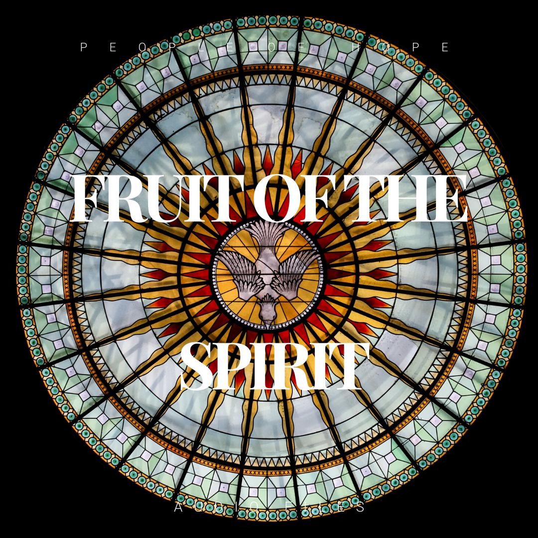 Fruit of the Spirit Audio