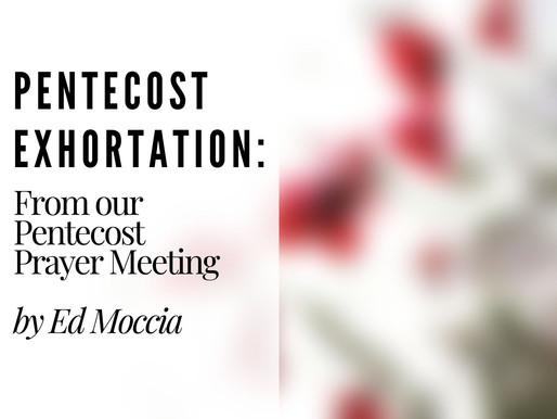 Pentecost Exhortation