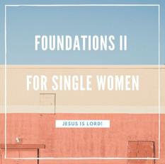 Foundations II for Single Women.jpg