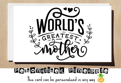 MOTHER'S DAY / BIRTHDAY CARD -WORLD'S GREATEST MOTHER