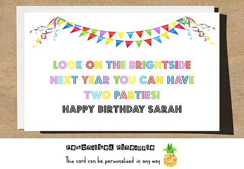 BRIGHTSIDE TWO PARTIES NEXT YEARS BIRTHDAY CARD LOCKDOWN