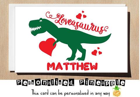 LOVEASAURUS- DINOSAUR - VALENTINES DAY / LOVE CARD - PERSONALISED