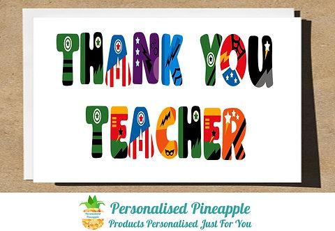 THANK YOU TEACHER CARD SUPERHERO LETTERING